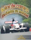 Autos de Carrera: Enciendan Sus Motores! - Molly Aloian, Bobbie Kalman