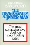 The Transformation of the Inner Man - John Loren Sandford, Paula Sandford