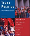 Texas Politics: Individuals Making a Difference - Nasser Momayezi, David M. Billeaux, Eric Miller, José Angel Gutierrez, W.B. Stouffer Jr.