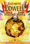 Martwe słowa - Elizabeth Lowell