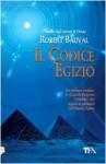 Il codice egizio - Robert Bauval, M. E. Craveri
