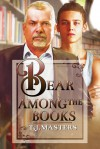 Bear Among the Books - T.J. Masters