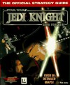 Jedi Knight: Dark Forces II: The Official Strategy Guide - Rick Barba