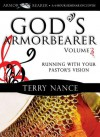 God's Armorbearer, Vol. 3: Running with Your Pastor's Vision - Terry Nance