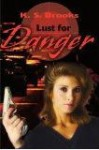 Lust for Danger - K.S. Brooks