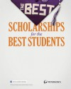 The Best Scholarships for the Best Students (Peterson's Best Scholarships for the Best Students) - Peterson's, Donald Asher, Nichole Fazio-Veigel