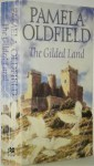 The Gilded Land (Heron Saga) - Pamela Oldfield