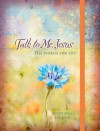 Talk to Me Jesus Devotional Journal: His Words for You - Marie Chapian