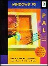 Windows 95 Pal: Program-Assisted Learning - Dennis Curtin, Kunal Sen