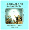 El Milagro de La Montana - Jaime Serrano, Publications International Ltd.