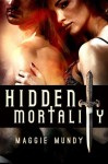 Hidden Mortality - Maggie Mundy