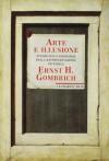 Arte e illusione: Studio sulla psicologia della rappresentazione pittorica - Ernst Hans Josef Gombrich, Renzo Federici