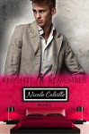 Knights to Remember: Book Eight (Knight To Remember 8) - Kellie Dennis Book Cover By Design, Jessica McKenna, Nicole Colville