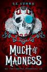 Much of Madness (The Conexus Chronicles Book 1) - S. E. Summa