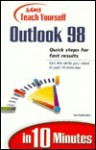 Sams Teach Yourself Outlook 98 in 10 Minutes - Joseph W. Habraken, Joseph Habraken, Joe Haybraken