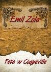 Feta w Coqueville CD - Emil Zola