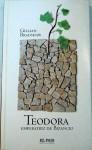 Teodora : emperatriz de Bizancio (Colección Novela Histórica, #32) - Gillian Bradshaw, María José Gassó