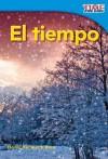 El Tiempo = Weather - Dona Herweck Rice