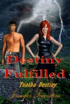 Destiny Fulfilled - Jennifer L. Feuerstein