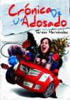 Crónica de un adosado - María Teresa Hernández, Daniel Expósito Zafra, Martín Piñol