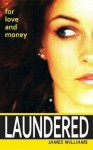 Laundered - James Williams