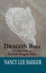 DRAGON Bites - Nancy Lee Badger