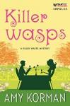 Killer WASPs: A Killer Wasps Mystery (Killer Wasps Mysteries) - Amy Korman