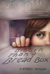 Bigger than a Bread Box - Laurel Snyder