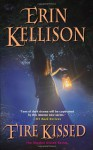 Fire Kissed - Erin Kellison