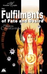 The Fulfilments of Fate and Desire (The Wraeththu Chronicles) - Storm Constantine
