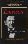 Emerson: The Mind on Fire - Robert D. Richardson, Barry Moser