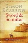 Sword & Scimitar - Simon Scarrow