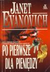 Po pierwsze dla pieniędzy - Janet Evanovich, Andrzej Leszczyński