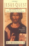 The Jesus Quest: The Third Search for the Jew of Nazareth - Ben Witherington III