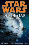 Star Wars: Death Star - Michael Reaves and Steve Perry, Steve Perry