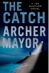 The Catch - Archer Mayor