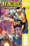 Invincible: Ultimate Collection, Volume 8 - Robert Kirkman, Ryan Ottley, Cliff Rathburn, Cory Walker