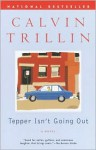Tepper Isn't Going Out - Calvin Trillin