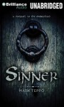 Sinner: A Prequel to the Mongoliad - Luke Daniels, Mark Teppo