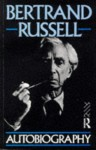 The Autobiography - Bertrand Russell