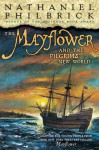 The Mayflower & the Pilgrims' New World - Nathaniel Philbrick