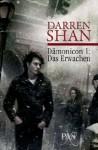 Das Erwachen (Dämonicon, #1) - Darren Shan