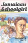 Jamaican Schoolgirl - Elisabeth Batt