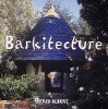Barkitecture - Fred Albert