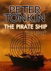 The Pirate Ship - Peter Tonkin
