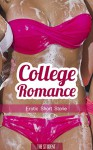 College Romance: Teacher Student Romance - University Romance, College Romance, Coming Of Age, New Adult, Student Romance, Campus, Bad Boy, Varsity Romance, Virgin Romance Adult Love Story Collection - Lady Aingealicia, Student, Sex Stories