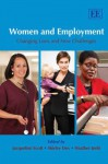 Women and Employment: Changing Lives and New Challenges. Edited by Jacqueline Scott, Shirley Dex and Heather Joshi - Jacqueline L. Scott, Shirley Dex, Jacqueline L. Scott