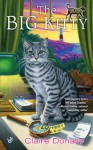 The Big Kitty (Sunny and Shadow Mystery #1) - Claire Donally