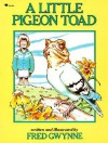 Little Pigeon Toad - Fred Gwynne