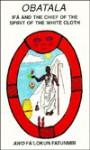 Ochosi: Ifa and the Spirit of the Tracker - Juan Fa'lokun Mari Bras, Juan Fa'lokun Mari Bras